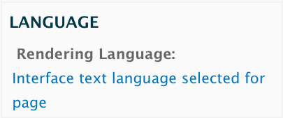 """Language, Rendering Language: Interface text language selected for page"""