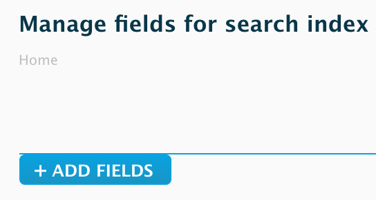 """""""Manage fields for search index, Add fields"""""""